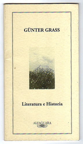 literatura e historia, günter grass (bilingüe)