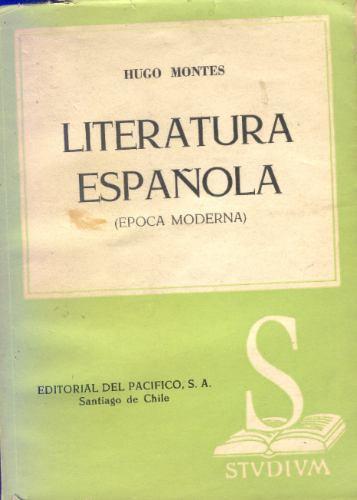 literatura española, epoca moderna - hugo montes.