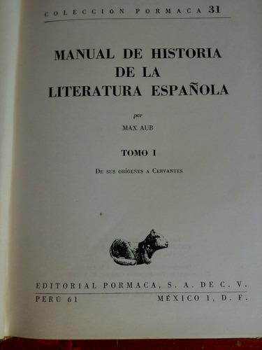 literatura española i max aub de sus origenes a cervantes
