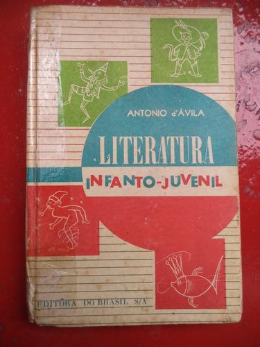 literatura infanto juvenil de 1969 - antonio d ávila
