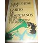 Garito De Hospicianos, Camilo José Cela