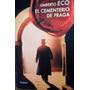 Umberto Eco El Cementerio De Praga
