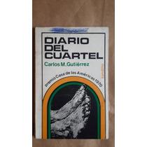 Diario Del Cuartel, Carlos M Gutierrez