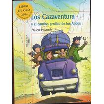 Helen Velando Los Cazaventura El Camino Perdido De Los Andes
