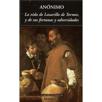 La Vida De Lazarillo De Tormes - Anónimo