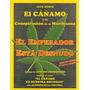 Cañamo Y Conspiracion De La Marihuana - Emperador Desnudo