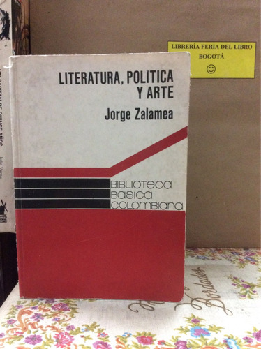 literatura política arte. jorge zalamea