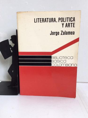 literatura, política y arte, jorge zalamea