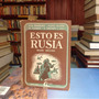 Esto Es Rusia: Relatos Sovieticos. Editorial Ela.