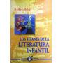 Los Titanes De La Literatura Infantil / Varios / Promolibro