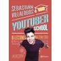 Youtuber School Sebastian Villalobos