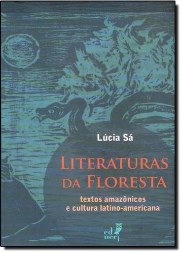 literaturas da floresta: textos amazônicos e cultura latino
