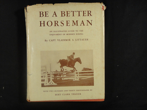 littauer, v. s. capt. be a better horseman. 1941.