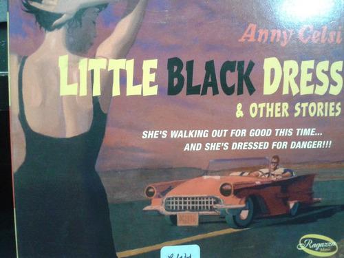 little black dress & other stories - anny celsi