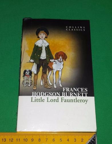 little lord fauntleroy - frances hodgson burnett - em inglês