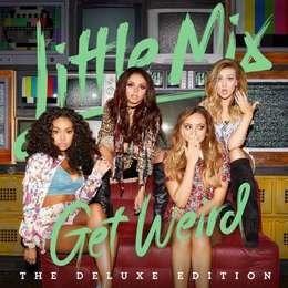 little mix get weird deluxe edition  cd nuevo
