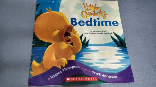 little quack`s bedtime by lauren thompson