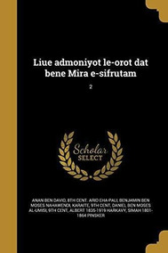 Liue Admoniyot Le Orot Dat Bene Mira E Sifrutam 2 8th Ce