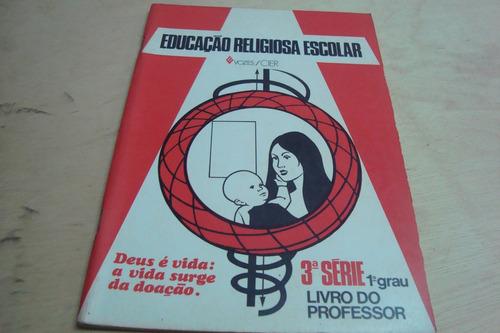 liv vozes educaçao religiosa escolar 3ª serie professor deus