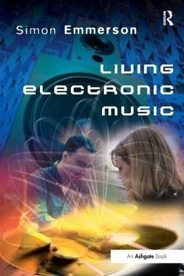 living electronic music - simon emmerson