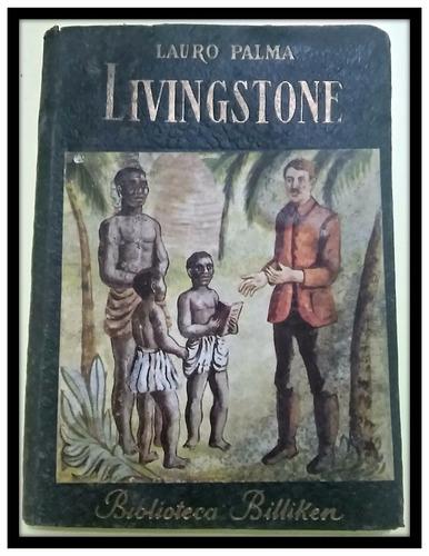 livingstone biblioteca billiken, ilustrado por guimar