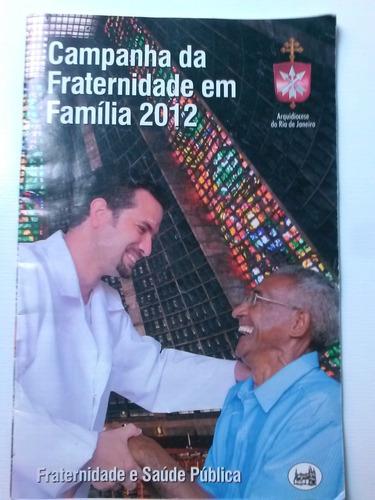 livreto - campanha da fraternidade em família 2012
