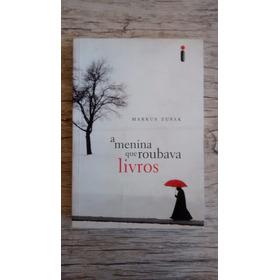 Livro - A Menina Que Roubava Livros - Marcus Suzak