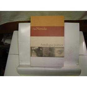Livro - Antologia Poética - Pablo Neruda