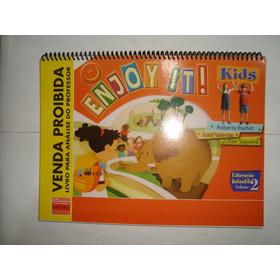 Livro - Enjoy It! Kids - Ed. Infantil - Volume 2 - L. Profes