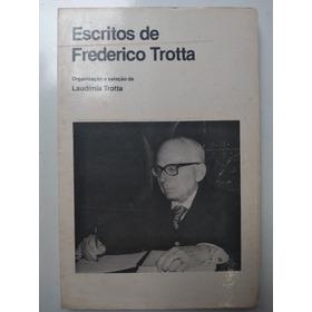 Livro - Escritos De Frederico Trotta - Laudímia Trotta