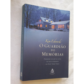 Livro - O Guardião De Memorias - Kim Edwards