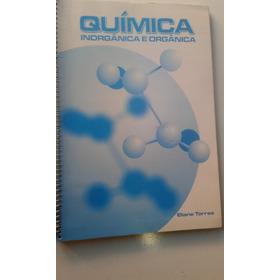 Livro - Química Inorgãnica E Orgãnica - Eliane Torres