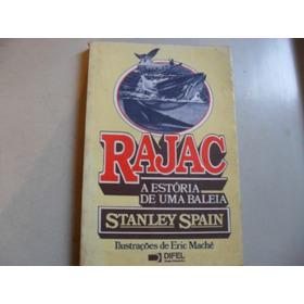 Livro-  Rajac A Estória De Uma Baleia  Ilustrado