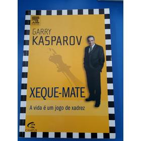 Livro - Xeque-mate - Garry Kasparov - 2007