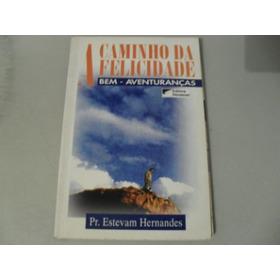 Livro- A Caminho Da Felicidade -renascer