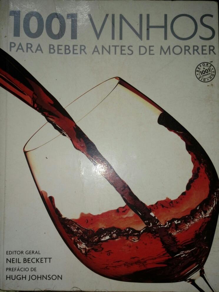 livro 1001 vinhos beber antes morrer
