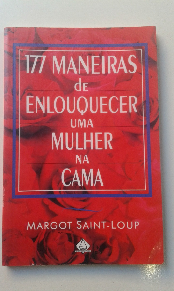 livro 177 maneiras enlouquecer uma mulher