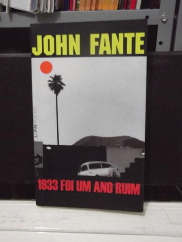 livro -  1933 foi um ano ruim - john fante  - ficção