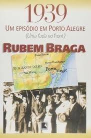 livro 1939 um episódio em porto alegre - rubem braga