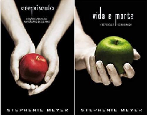 livro 2 em 1 crepúsculo + vida e morte