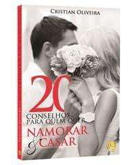 livro 20 conselhos p/quem quer namorar e casar