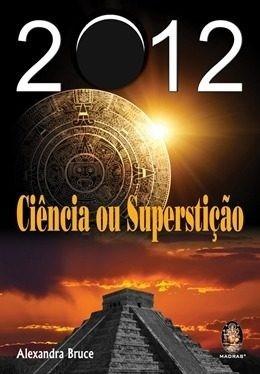 livro 2012 ciência ou superstição