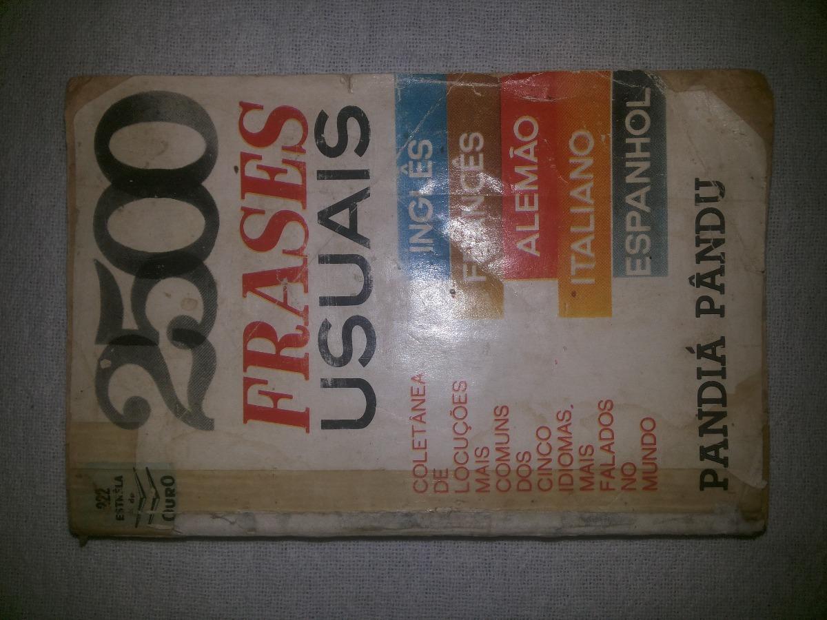 Livro 2500 Frases Mais Usadas Em 5 Línguas Pandia Pandu 1964
