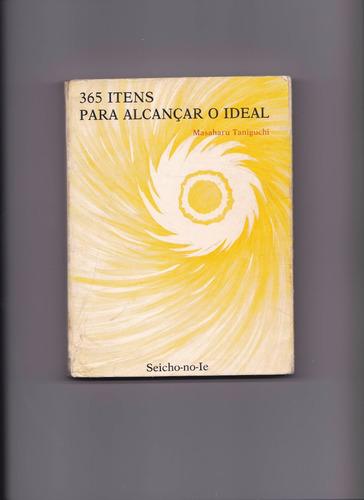 livro:  365 itens para alcançar o ideal - masaharu taniguchi