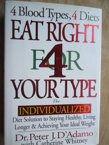 livro - 4 blood types, 4 diets eat right for 4 your type the