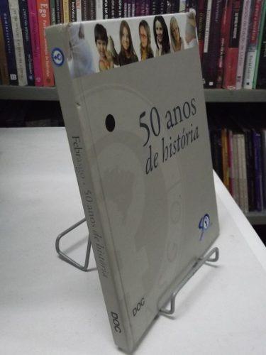 livro - 50 anos de história - renato gregório