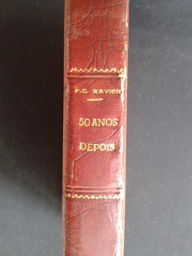livro 50 anos depois de f.c.xavier (3-a)