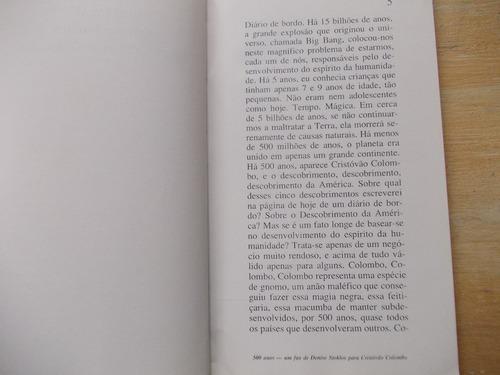livro 500 anos um fax para cristóvão colombo denise stoklos