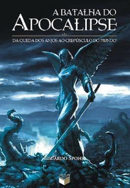 livro a batalha do apocalipse (eduardo spohr) lacrado