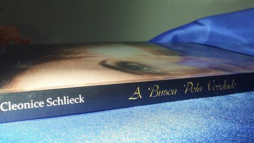 livro a busca pela verdade | cleonice schlieck